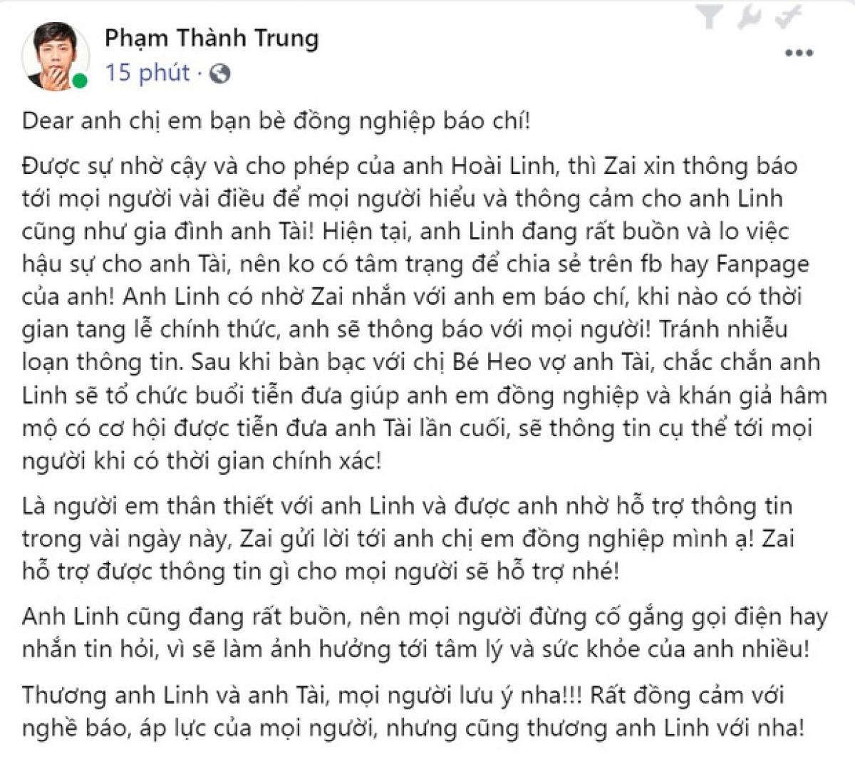Nghệ sĩ Hoài Linh nhờ anh Phạm Thành Trung thông báo đến công chúng.