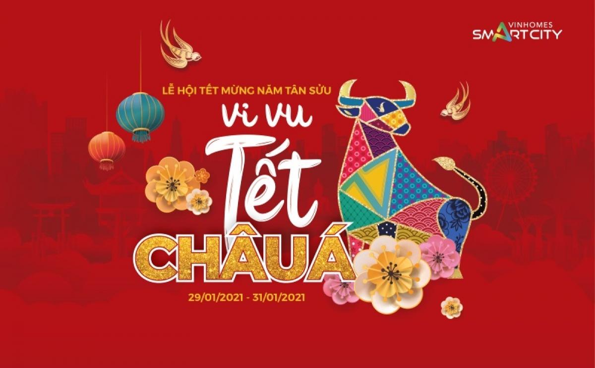 """Lễ hội chào Xuân 2021 với chủ đề """"Vi vu Tết Châu Á"""" đậm chất sắc màu văn hóa sẽ được tổ chức tại Vinhomes Smart City trong 3 ngày 29/1 - 31/1."""