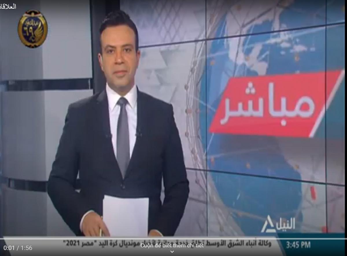 Kênh truyền hình Nile News đưa tin về Việt Nam.