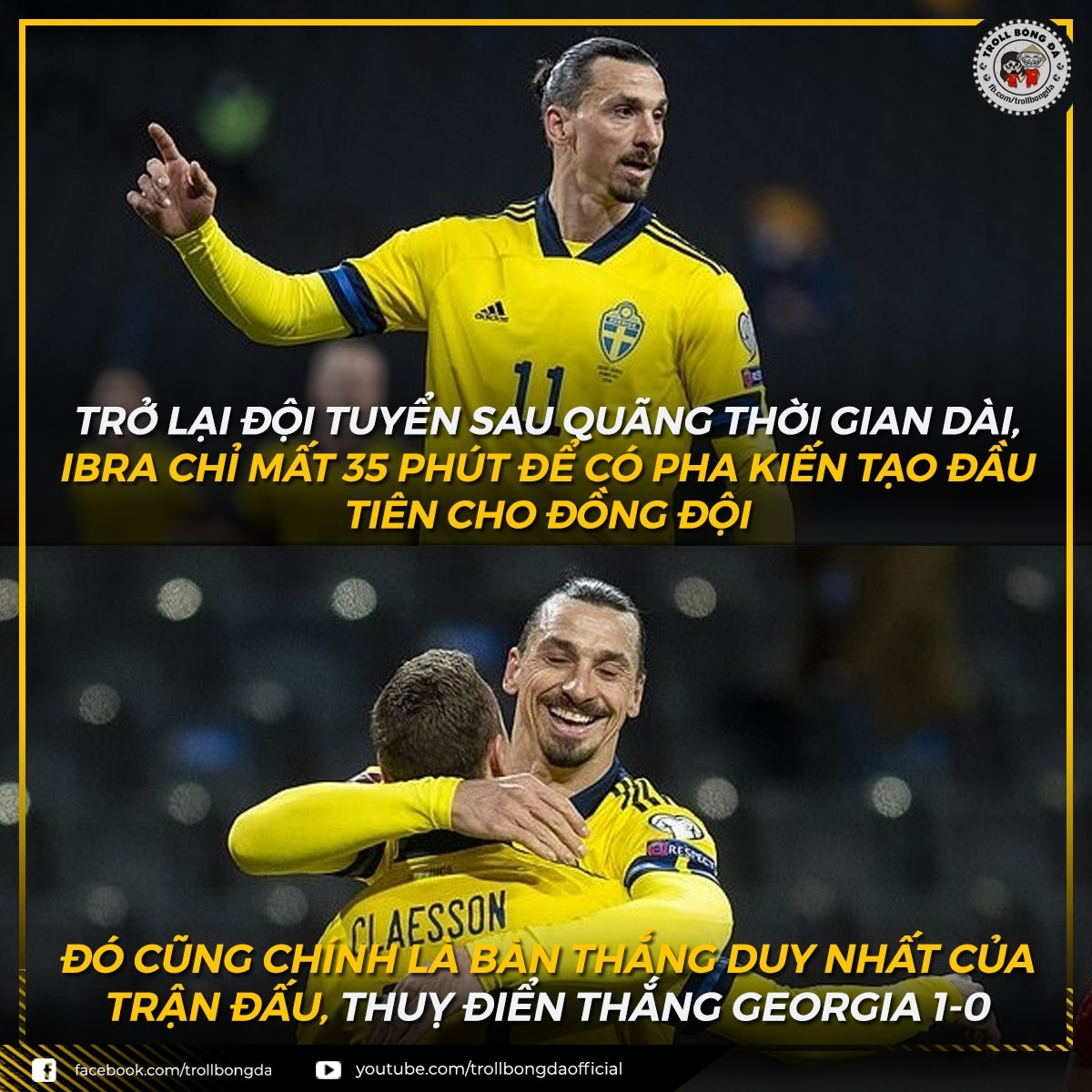 Ibrahimovic có kiến tạo ngay ngày đầu trở lại ĐT Thụy Điển sau 5 năm. (Ảnh: Troll bóng đá).