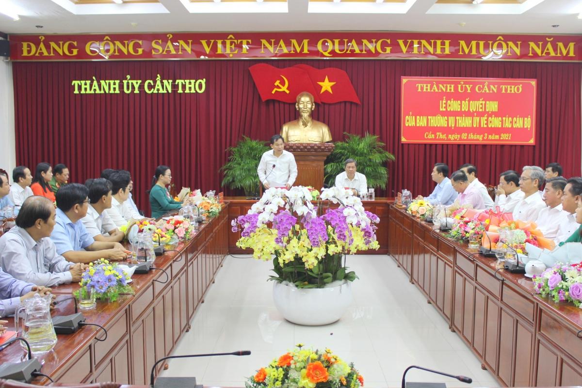 Bí thư Thành ủy Cần Thơ Lê Quang Mạnh phát biểu tại buổi công bố quyết định.