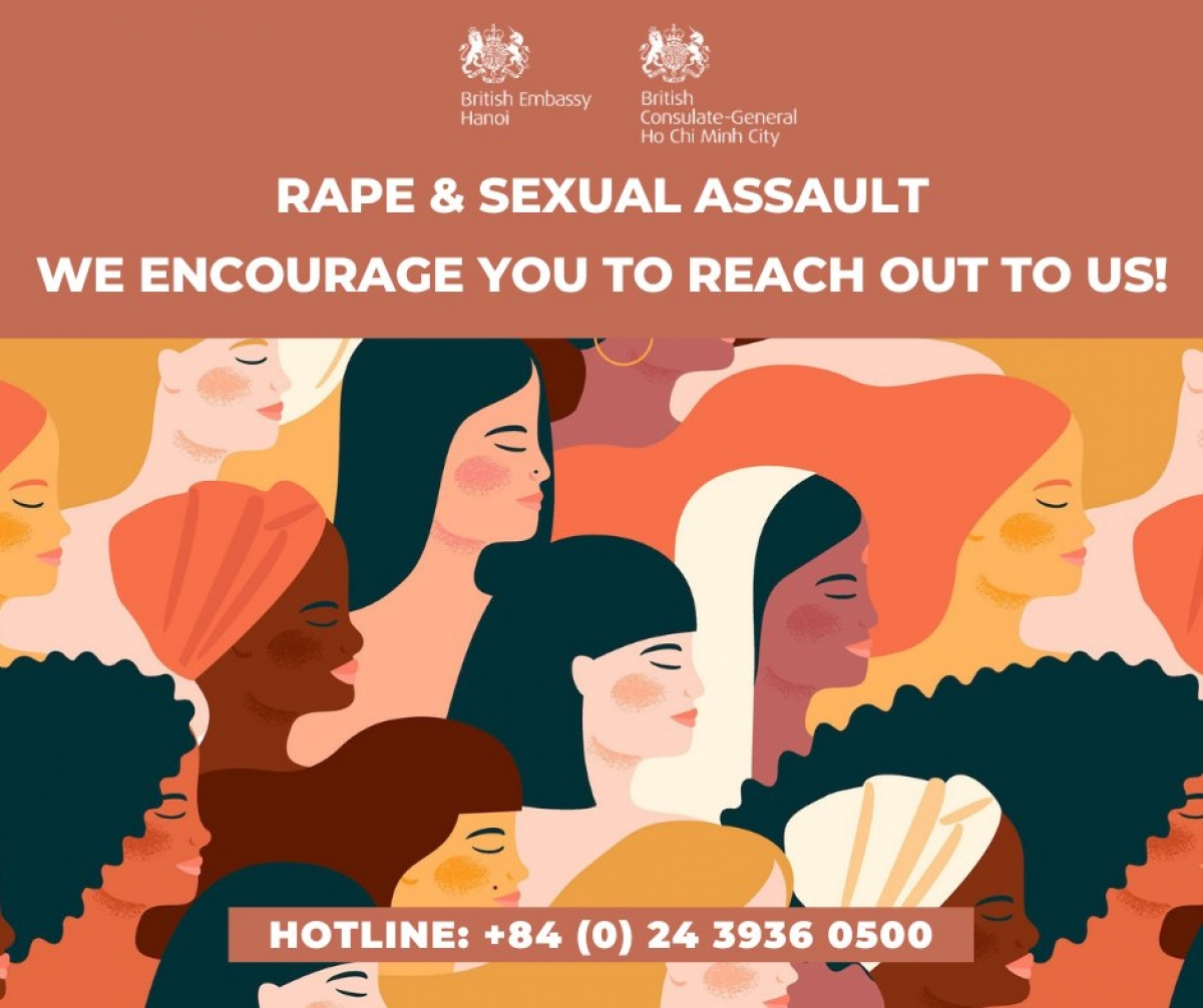 The British Embassy in Hanoi has twitted a message and a picture, encouraging its citizens to report any possible sexual violence to a hotline for immediate assistance