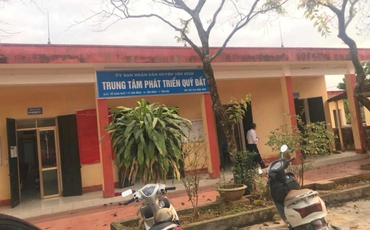 Trung tâm phát triển Quỹ đất huyện Yên Bình.