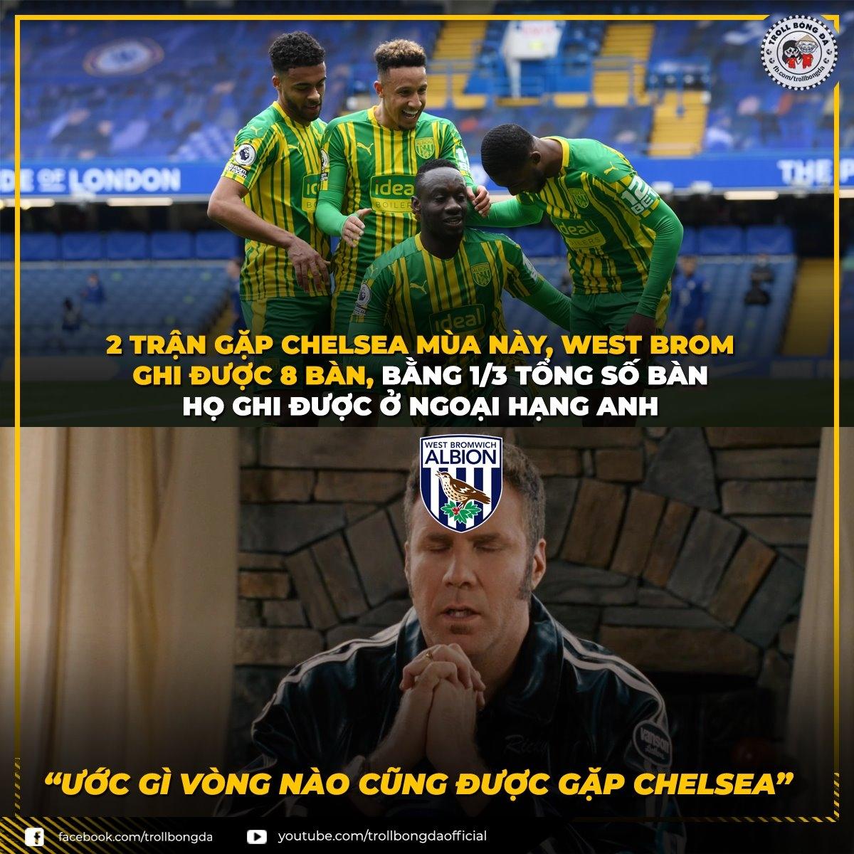 West Brom mong vòng nào cũng được gặp Chelsea (Ảnh: Troll bóng đá).
