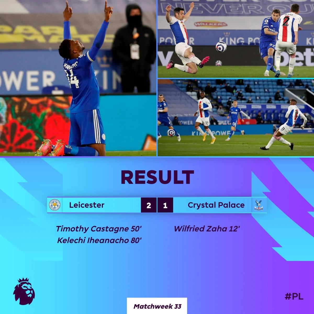 Leicester thắng Crystal Palace ở trận đấu muộn nhất vòng 33. (Ảnh: Premier League)