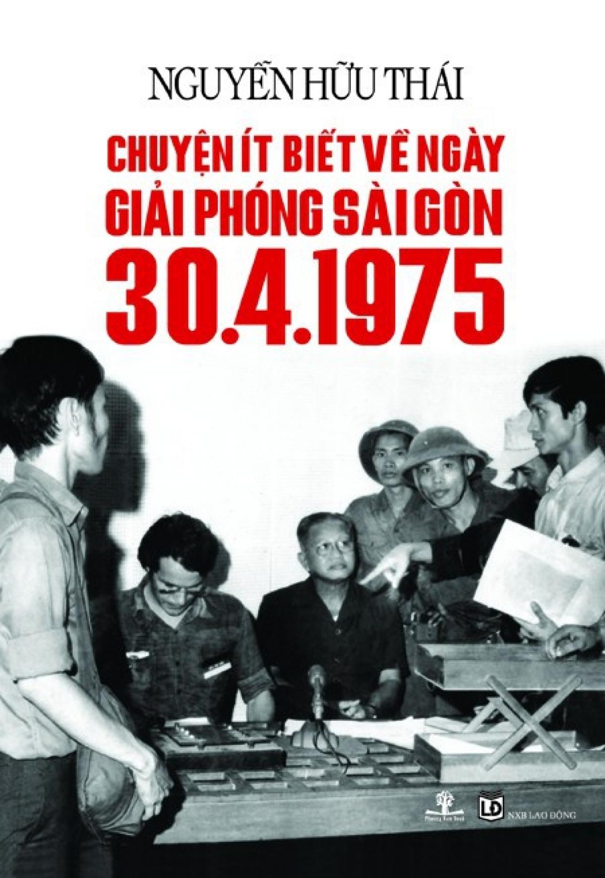Chuyện ít biết về ngày giải phóng Sài Gòn30/4/1975.