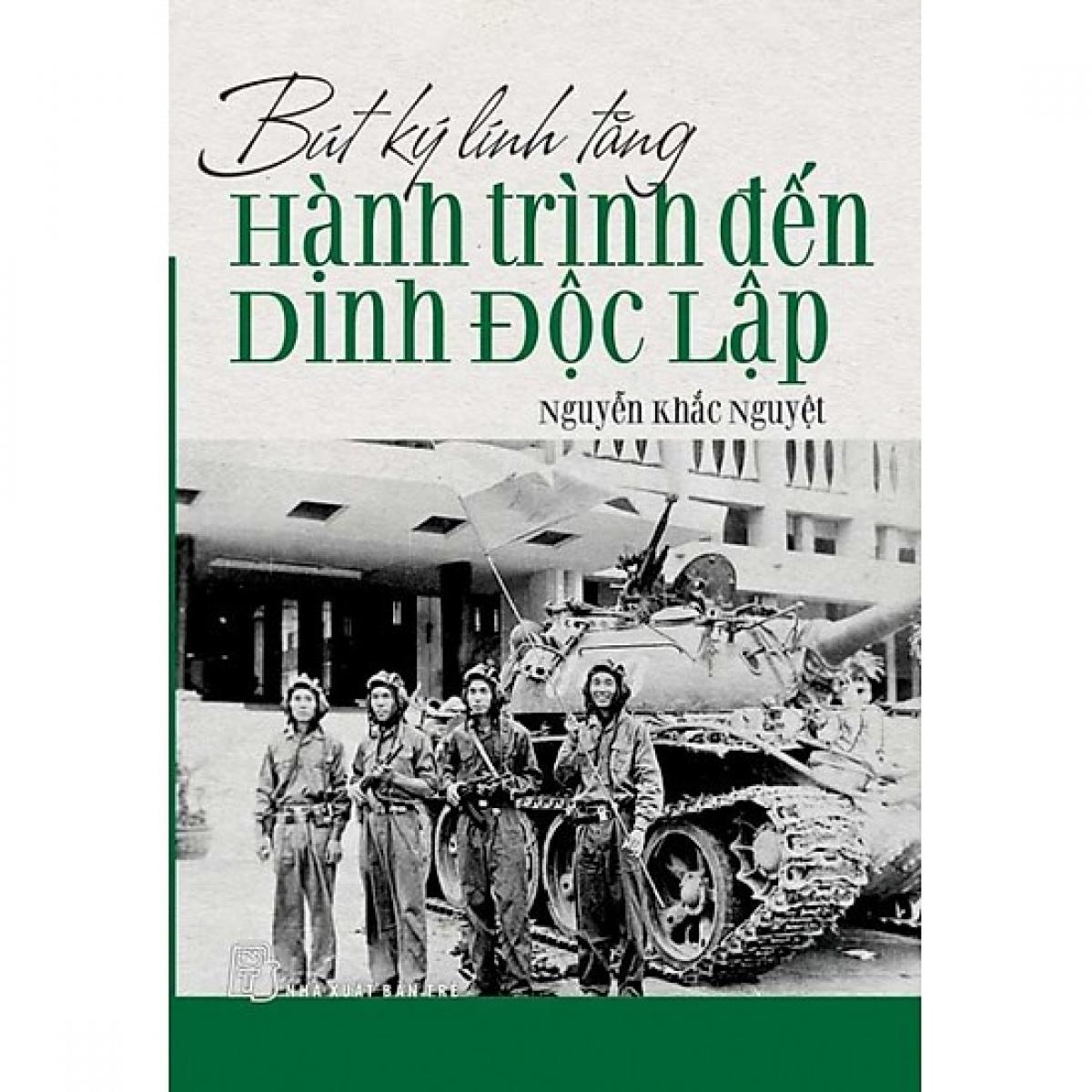 Bút ký lính tăng - Hành trình đến dinh Độc Lập.