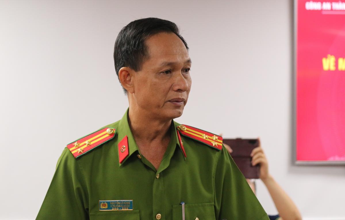 Thượng tá Nguyễn Lê Hùng, Phó Trưởng Công an TP Thủ Đức cho biết bị can Lê Chí Thành sinh sống tại Quận 12, TPHCM nhưng không đăng ký tạm trú.