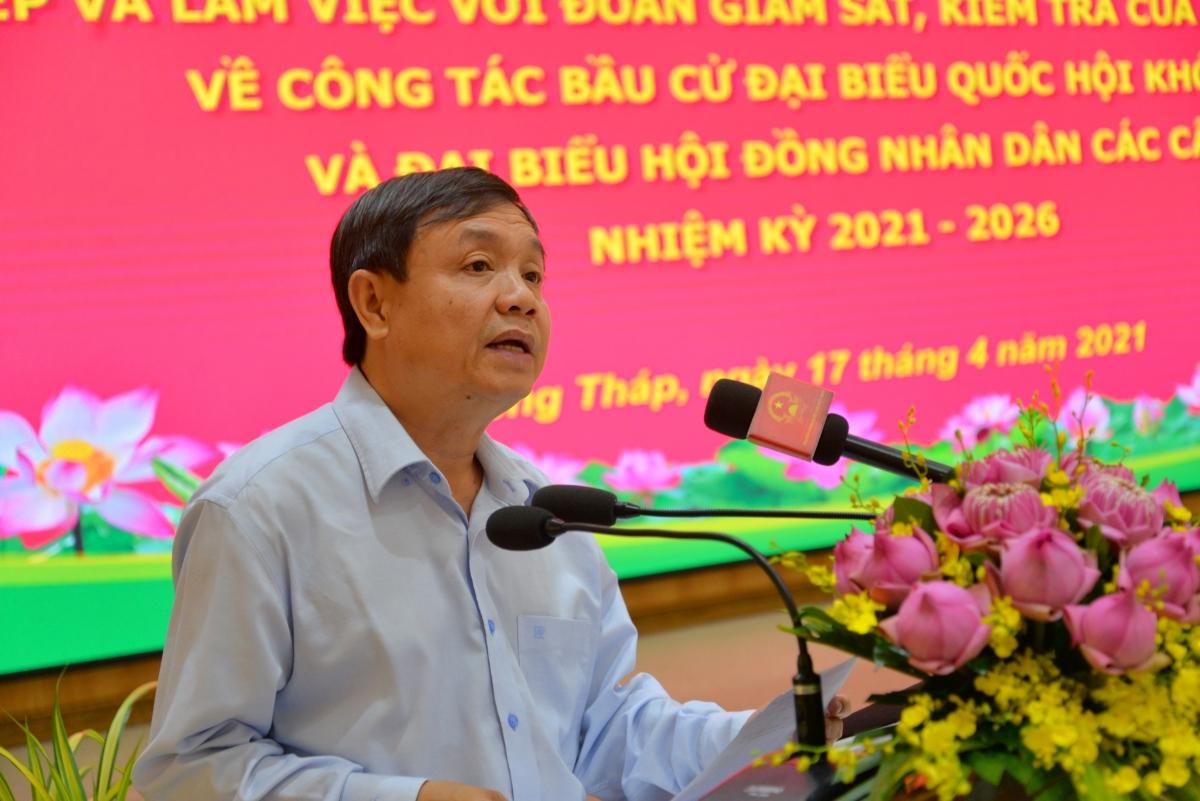 Ông Phan Văn Thắng, Chủ tịch HĐND tỉnh, Chủ tịch Ủy ban bầu cử tỉnh Đồng Tháp.