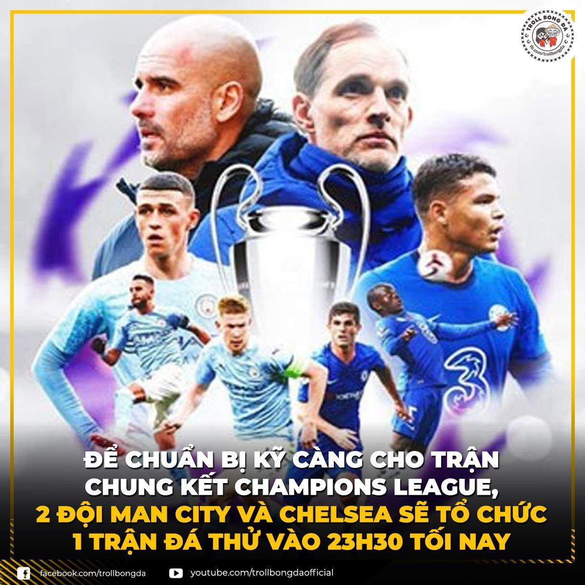 """Man City và Chelsea """"tập dượt"""" trước chung kết Champions League. (Ảnh: Troll Bóng Đá)"""