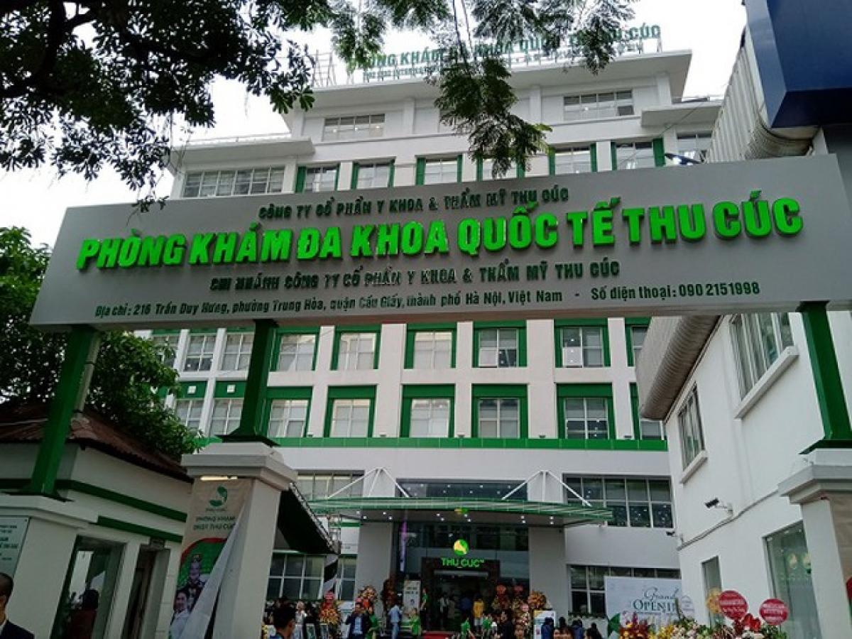 Sở Y tế Hà Nội quyết định đình chỉ hoạt động Phòng khám Đa khoa quốc tế Thu Cúc.
