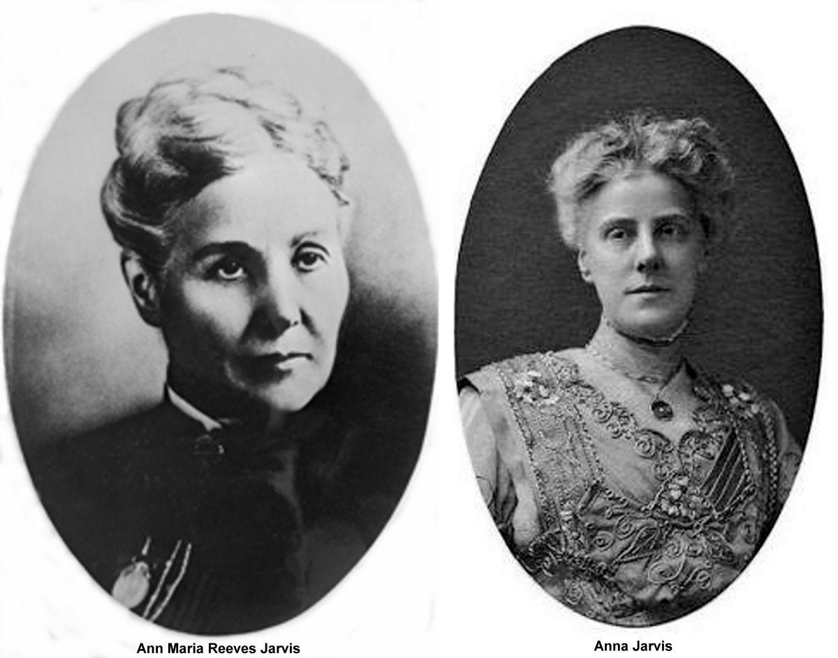 Bà Ann Maria Jarvis và con gái Anna Maria Jarvis đã không ngừng đấu tranh để Ngày của Mẹ được công nhận