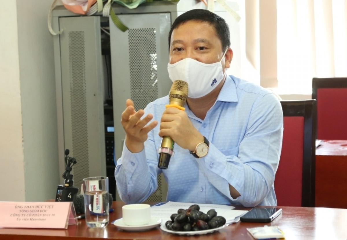 Ông Thân Đức Việt,Tổng Giám đốc Tổng Công ty May 10.