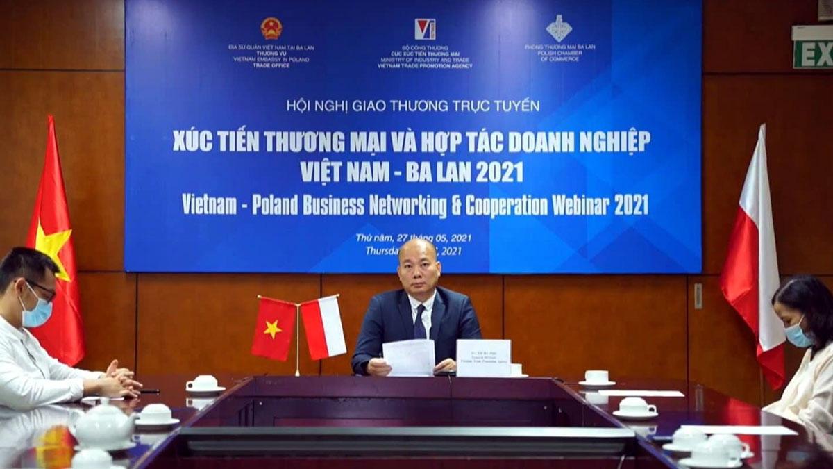 Ông Vũ Bá Phú, Cục trưởng Cục XTTM tại Hội nghị giao thương trực tuyến XTTM và hợp tác doanh nghiệp Việt Nam – Ba Lan.