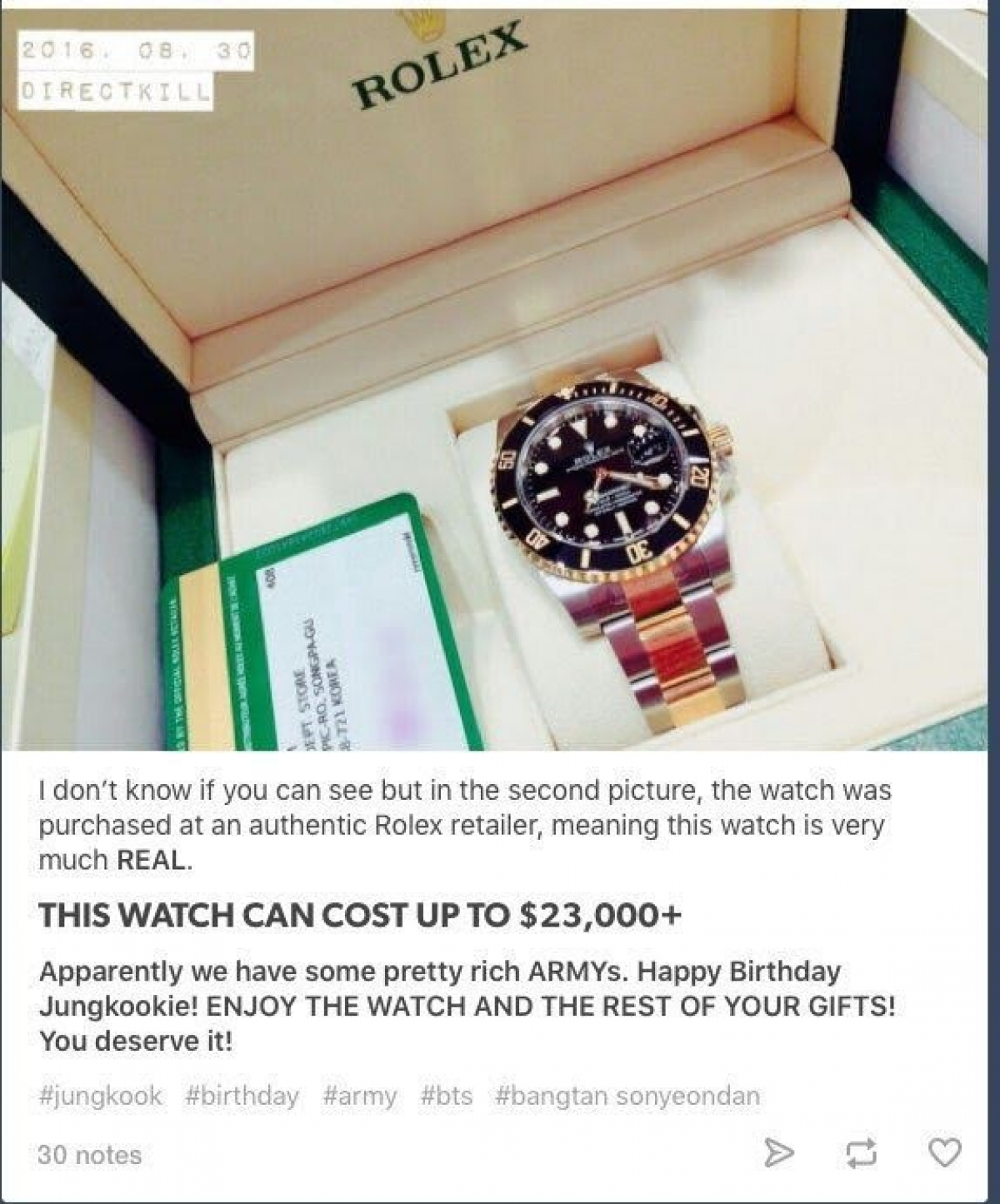 Ngoài thỏi vàng, Jung Kook (BTS) còn nhận được rất nhiều quà đắt tiền cho sinh nhật tuổi 20. Trong đó có một chiếc đồng hồ Rolex trị giá khoảng 23.000 USD trở lên. Ngoài ra còn cómáy ảnh Canon EOS 5 khoảng 1.000 USD, giày Louis Vuittonvà mộtchiếc vòng tayTiffany & Co.