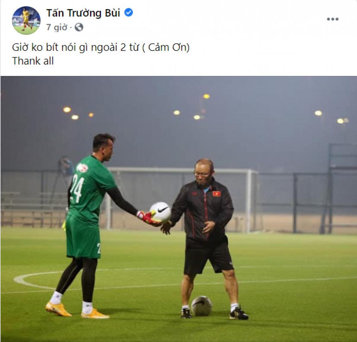Thủ môn Bùi Tấn Trường cảm ơn HLV Park Hang Seo và người hâm mộ bóng đá Việt Nam.