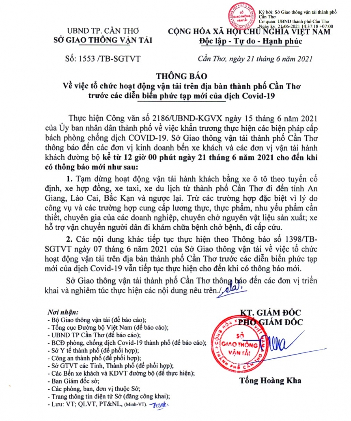 Hôm nay (21/6), Sở GTVT thành phố Cần Thơ có thông báo tạm dừng hoạt động vận tải hành khách từ thành phố Cần Thơ đến các tỉnh An Giang, Lào Cai, Bắc Kạn và ngược lại.