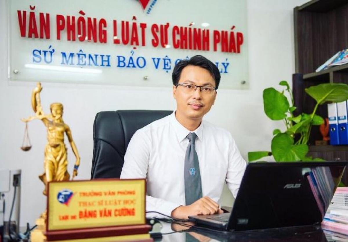 Luật sư Đặng Văn Cường - Trưởng VP Luật sư Chính pháp