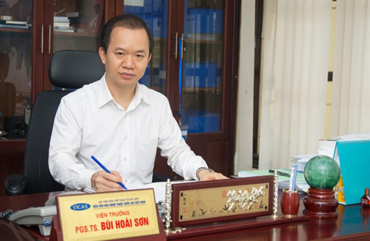 PGS.TS Bùi Hoài Sơn, Việntrưởng Viện Văn hoá Nghệ thuật Quốc gia Việt Nam.