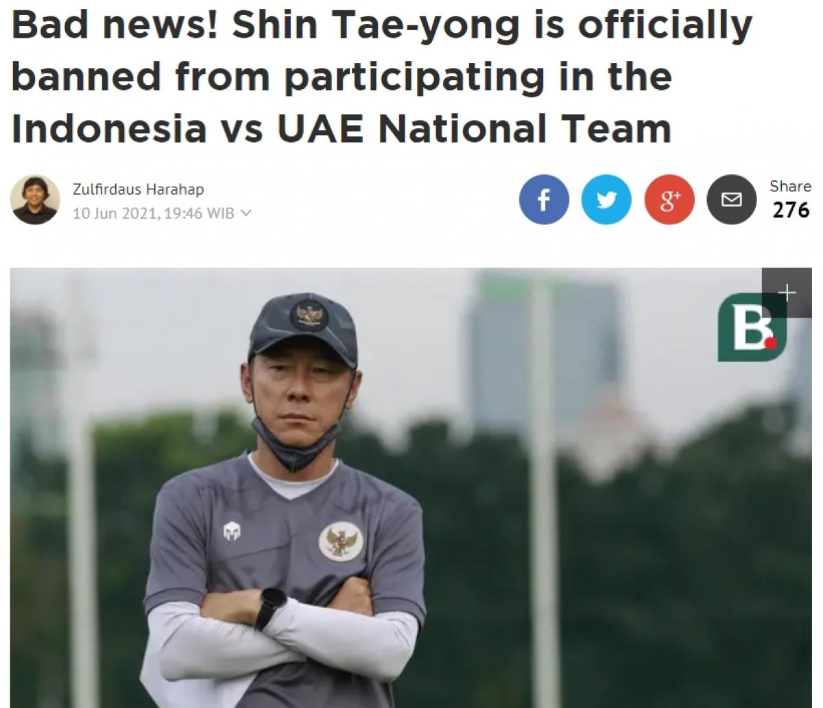 """Tờ Bola giật tít: """"Tin xấu! HLV Shin Tae Yong bị cấm tham dự trận Indonesia gặp UAE"""""""