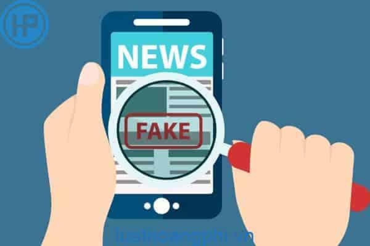 Lan truyền tin giả dù vô tình hay cố tình đều vi phạm pháp luật, cần bị xử lý nghiêm minh