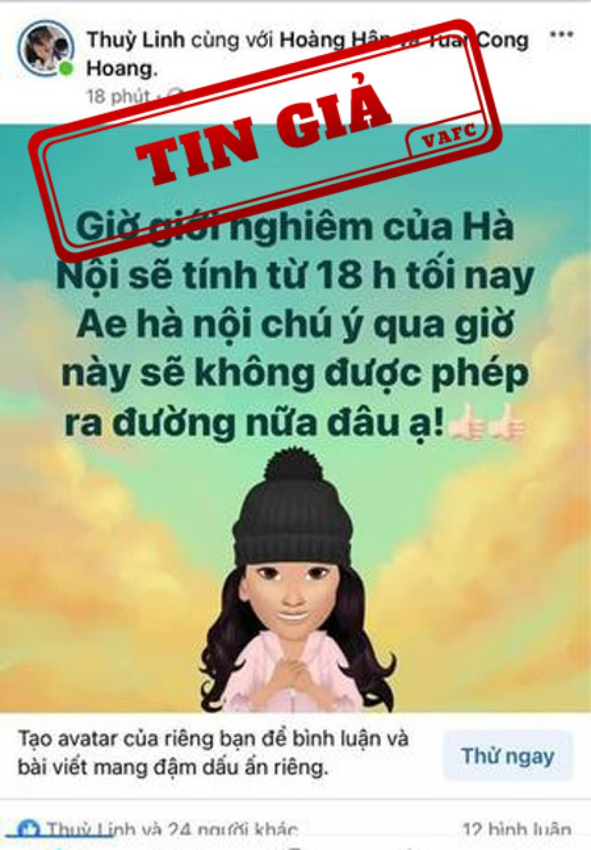 """Facebooker """"Thùy Linh"""" đăng tải thông tin """"Giờ giới nghiêm của Hà Nội sẽ tính từ 18h tối nay""""."""