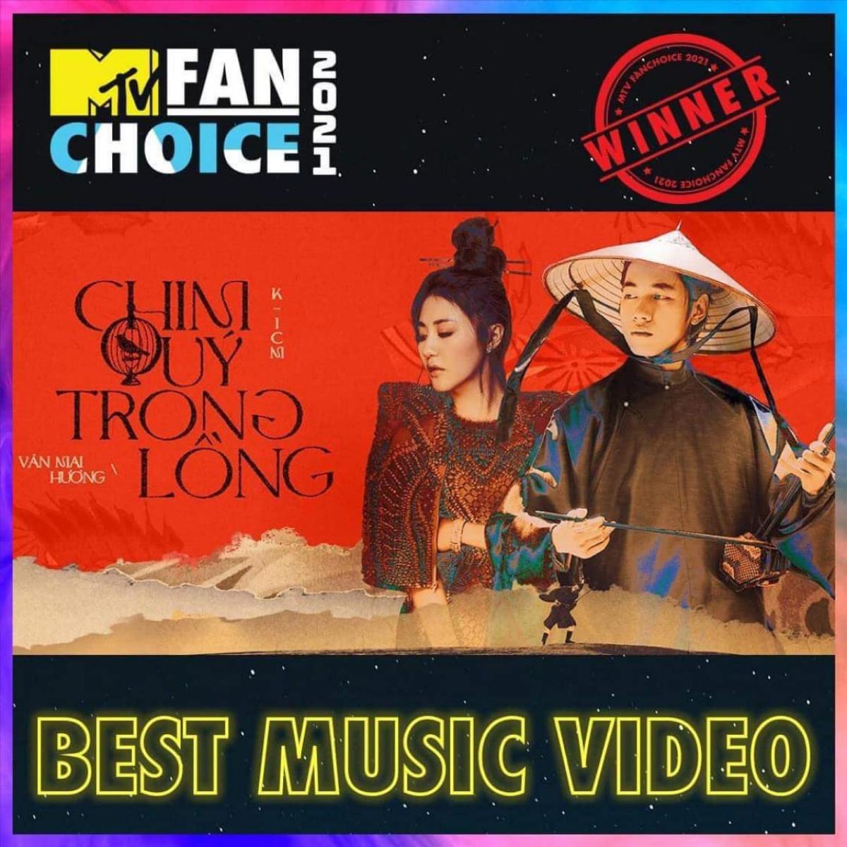 """""""Chim quý trong lồng"""" chiến thắng tại hạng mục """"Best Music Video - Sản phẩm âm nhạc hay nhất"""" trong cuộc bình chọn của chiến dịch MTV FAN CHOICE 2021."""