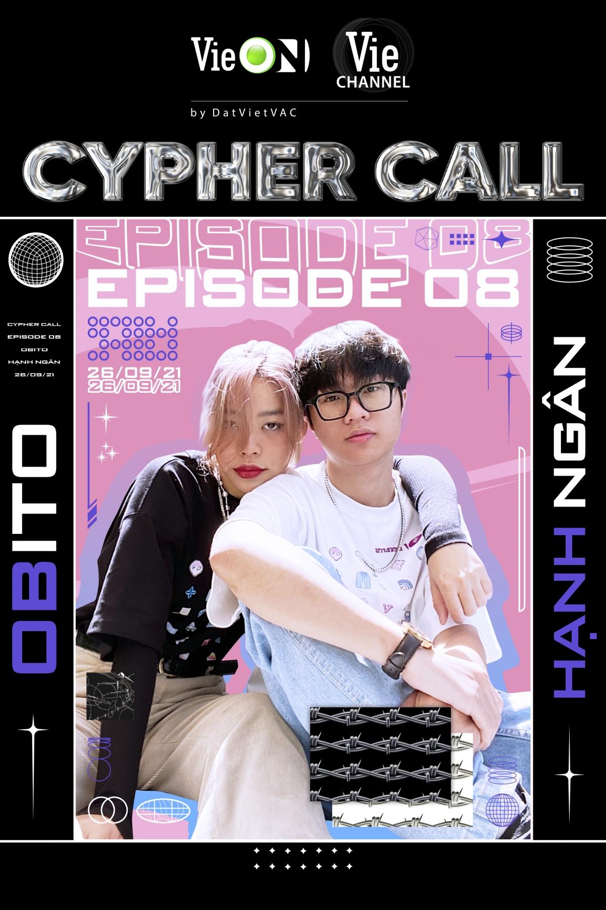 """Cặp đôi Hạnh Ngân - Obito là khách mời tập 8 của """"Cypher call""""."""