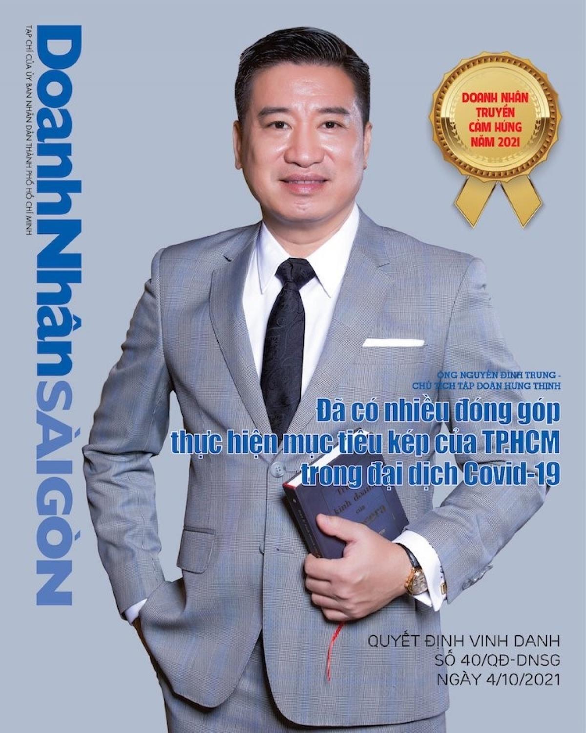 Ông Nguyễn Đình Trung - Chủ tịch Tập đoàn Hưng Thịnh được vinh danh Doanh nhân truyền cảm hứng năm 2021 vì đã có nhiều đóng góp thực hiện mục tiêu kép của TP.HCM trong đại dịch Covid-19.