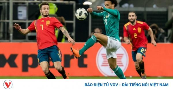 Lịch thi đấu bóng đá hôm nay 3/9: Đức đại chiến Tây Ban Nha | VOV.VN