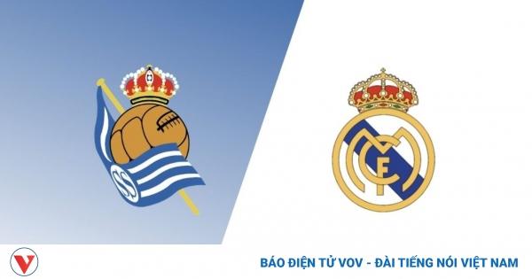 Sociedad – Real Madrid: Khởi đầu hành trình bảo vệ danh hiệu | VOV.VN