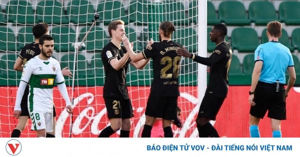 Frenkie de Jong rực sáng, Barca đánh bại Elche để tiến vào tốp 3 | VOV.VN