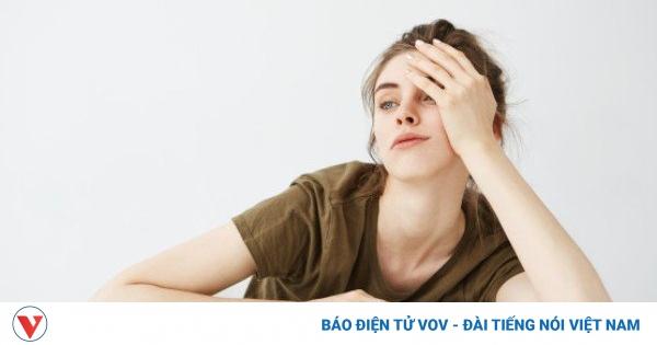 Nguyên nhân khiến bạn thường xuyên cảm thấy mệt mỏi | VOV.VN