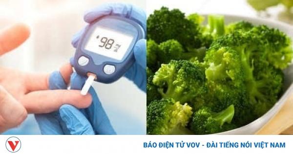Bông cải xanh- rau không thể thiếu với người tiểu đường | VOV.VN