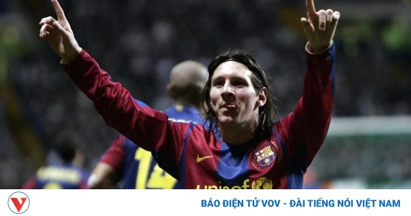 Ngày này năm xưa:  Messi lần đầu lập cú đúp ở Champions League    VOV.VN