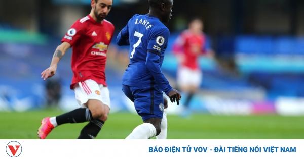 TRỰC TIẾP Chelsea 0 - 0 MU: Quỷ đỏ lấn lướt | VOV.VN