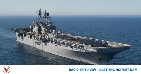 """Tàu sân bay và tàu đổ bộ Mỹ hội tụ trên Biển Đông khiến Trung Quốc """"lạnh gáy""""   VOV.VN"""