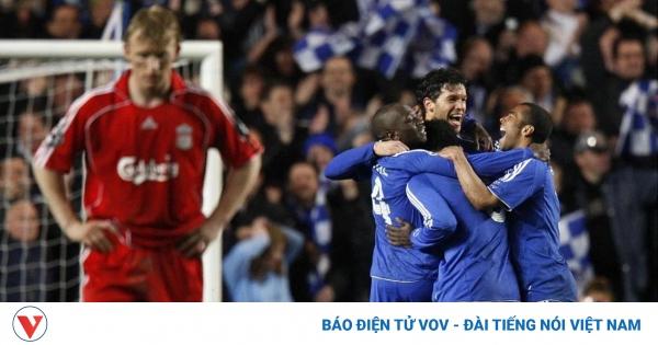 Ngày này năm xưa: Chelsea tạo nên chung kết Champions League toàn Anh lần đầu tiên  | VOV.VN
