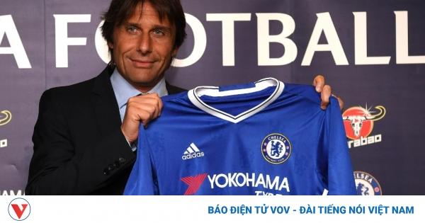 Ngày này năm xưa: Chelsea bổ nhiệm HLV Conte  | VOV.VN