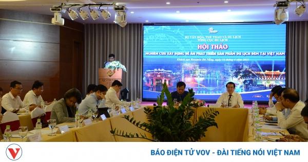 Xây dựng đề án phát triển sản phẩm du lịch đêm tại Việt Nam | VOV.VN