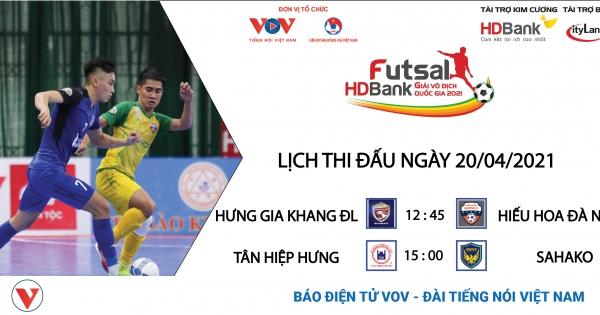 Lịch thi đấu Giải Futsal HDBank VĐQG 2021 hôm nay 20/4 | VOV.VN