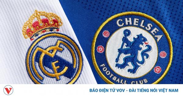 Real Madrid có thành tích đối đầu tệ trước Chelsea | VOV.VN