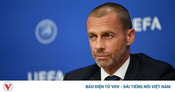 Chủ tịch UEFA ra tối hậu thư cho Super League